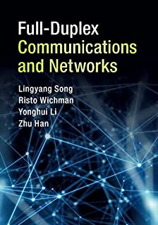 Full-Duplex Communications and Networks (English Edition)