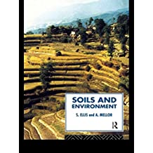Soils and Environment (Routledge Physical Environment Series) (English Edition)