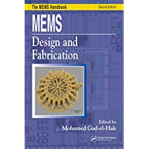 MEMS: Design and Fabrication (Mechanical and Aerospace Engineering Series) (English Edition)