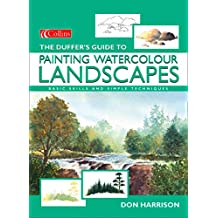 The Duffer's Guide to Painting Watercolour Landscapes (English Edition)