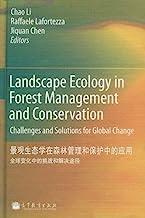 景观生态学在森林管理和保护中的应用:全球变化中的挑战和解决途径(Landscape Ecology in Forest Management and Conservation: Challenges and Solutions for Glob...