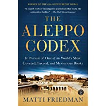 The Aleppo Codex: In Pursuit of One of the World's Most Coveted, Sacred, and Mysterious Books (English Edition)