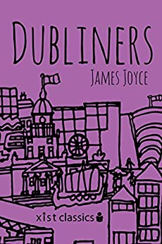"""Dubliners (Xist Classics) (English Edition)"",作者:[James Joyce]"
