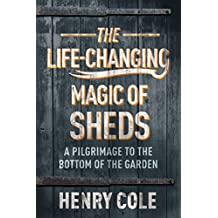 The Life-Changing Magic of Sheds (English Edition)