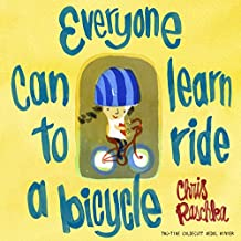 Everyone Can Learn to Ride a Bicycle (English Edition)