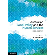 Australian Social Policy and the Human Services (English Edition)