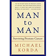 Man to Man: Surviving Prostate Cancer (English Edition)