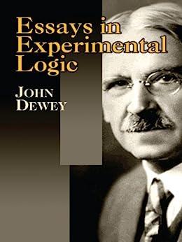 """""""Essays in Experimental Logic (English Edition)"""",作者:[John Dewey]"""