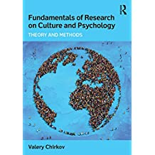 Fundamentals of Research on Culture and Psychology: Theory and Methods (English Edition)