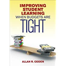 Improving Student Learning When Budgets Are Tight (English Edition)