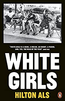 """White Girls (English Edition)"",作者:[Hilton Als]"