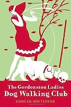 The Gordonston Ladies Dog Walking Club (English Edition)