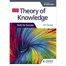 Theory of Knowledge for the IB Diploma: Skills for Success Second Edition (English Edition)