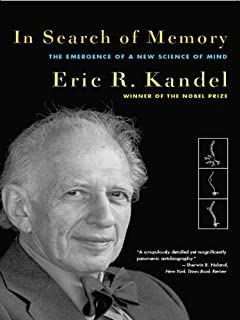 In Search of Memory: The Emergence of a New Science of Mind (English Edition)