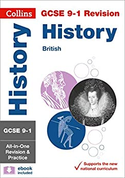 """""""GCSE 9-1 History (British History Topics) All-in-One Complete Revision and Practice: For the 2020 Autumn & 2021 Summer Exams (Collins GCSE Grade 9-1 Revision) (English Edition)"""",作者:[Collins GCSE, John Mitchell, Kelly Mellor, Rachelle Pennock, Steve McDonald]"""