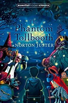 """The Phantom Tollbooth (Essential Modern Classics) (English Edition)"",作者:[Norton Juster]"