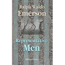 Representative Men [with Biographical Introduction] (English Edition)