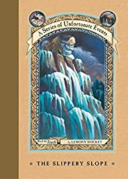 A Series of Unfortunate Events #10: The Slippery Slope (English Edition)
