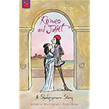 Romeo And Juliet: Shakespeare Stories for Children (A Shakespeare Story) (English Edition)