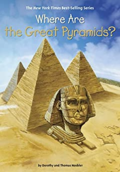 """""""Where Are the Great Pyramids? (Where Is?) (English Edition)"""",作者:[Dorothy Hoobler, Thomas Hoobler, Who HQ, Jerry Hoare]"""