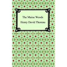 The Maine Woods (English Edition)