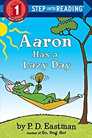 Aaron Has a Lazy Day (Step into Reading) (English Edition)