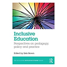 Inclusive Education: Perspectives on pedagogy, policy and practice (The Routledge Education Studies Series) (English Edition)