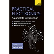 Practical Electronics: A Complete Introduction: Teach Yourself (English Edition)