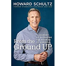 From the Ground Up: A Journey to Reimagine the Promise of America (English Edition)