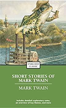 """The Best Short Works of Mark Twain (Enriched Classics) (English Edition)"",作者:[Mark Twain]"