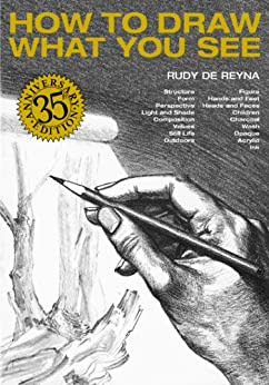 """""""How to Draw What You See (English Edition)"""",作者:[Rudy De Reyna]"""