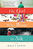 The Girl Who Wrote in Silk (English Edition)