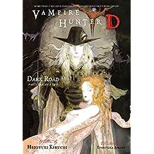 Vampire Hunter D Volume 14: Dark Road Parts 1 & 2 (English Edition)