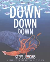 Down, Down, Down: A Journey to the Bottom of the Sea (English Edition)