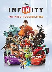 Disney Infinity: Infinite Possibilities (Infinity (Disney)) (English Edition)