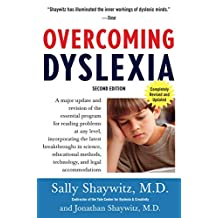 Overcoming Dyslexia (2020 Edition): Second Edition, Completely Revised and Updated (English Edition)