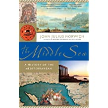 The Middle Sea: A History of the Mediterranean (English Edition)