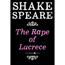 The Rape Of Lucrece: A Poem (English Edition)