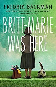 """Britt-Marie Was Here (English Edition)"",作者:[Fredrik Backman, Henning Koch]"