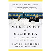 Midnight in Siberia: A Train Journey into the Heart of Russia (English Edition)