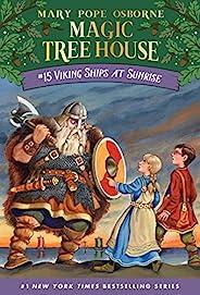 Viking Ships at Sunrise (Magic Tree House Book 15) (English Edition)