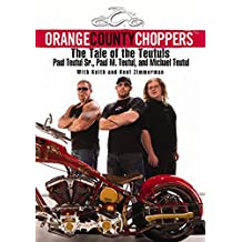Orange County Choppers (TM): The Tale of the Teutuls (English Edition)