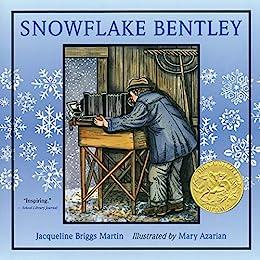 """Snowflake Bentley (English Edition)"",作者:[Jacqueline Briggs Martin, Mary Azarian]"