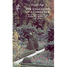 The Education of a Gardener (English Edition)