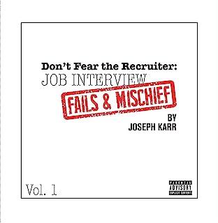 Don't Fear the Recruiter:工作面试失败和错记* 1 卷