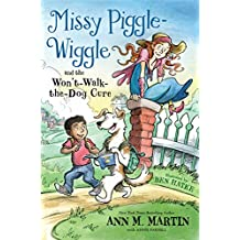 Missy Piggle-Wiggle and the Won't-Walk-the-Dog Cure (English Edition)