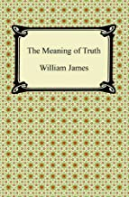 The Meaning of Truth (English Edition)