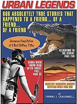 """Urban Legends: 666 Absolutely True Stories That Happened to a Friend...of a Friend?of a Friend (English Edition)"",作者:[Thomas J. Craughwell]"