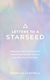 Letters to a Starseed: Messages and Activations for Remember…