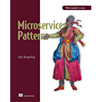 Microservices Patterns: With examples in Java (English Editi…